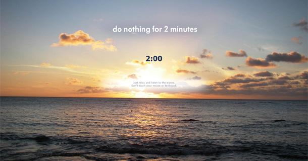 L'art de ne rien faire pendant… deux minutes