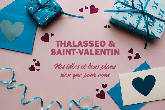 Thalasseo et Saint-Valentin